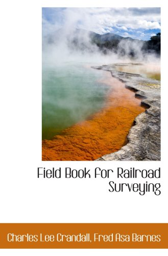 9780559197925: Field Book for Railroad Surveying
