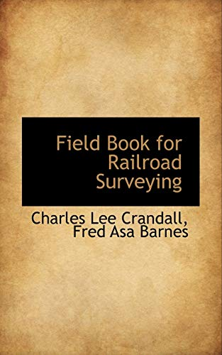 9780559197932: Field Book for Railroad Surveying