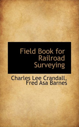 9780559197949: Field Book for Railroad Surveying