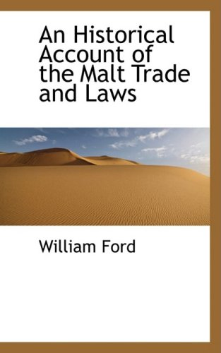 9780559200984: An Historical Account of the Malt Trade and Laws