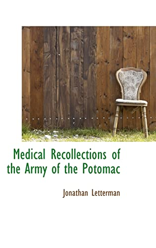 9780559202865: Medical Recollections of the Army of the Potomac