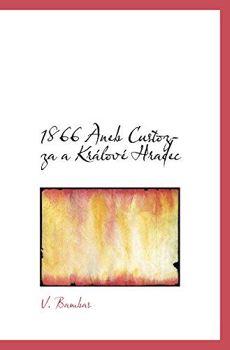 9780559203466: 1866 Aneb Custozza a Králové Hradec (Czech Edition)