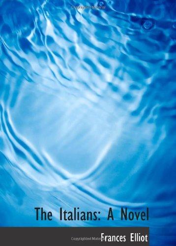 9780559214332: The Italians: A Novel