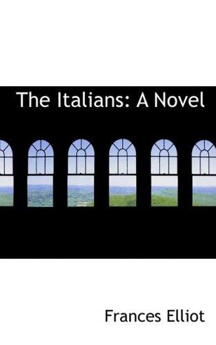 9780559214387: The Italians: A Novel
