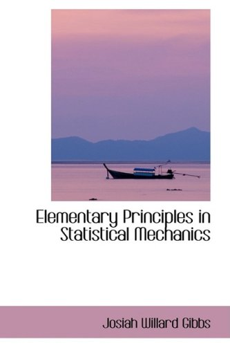 9780559216015: Elementary Principles in Statistical Mechanics