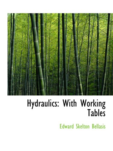 9780559216657: Hydraulics: With Working Tables