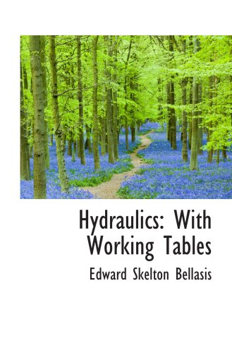 9780559216664: Hydraulics: With Working Tables