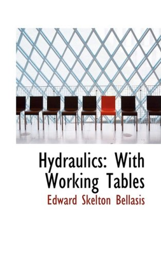 9780559216695: Hydraulics: With Working Tables