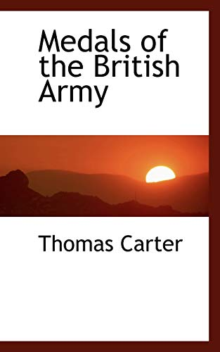 9780559217234: Medals of the British Army
