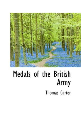 9780559217241: Medals of the British Army