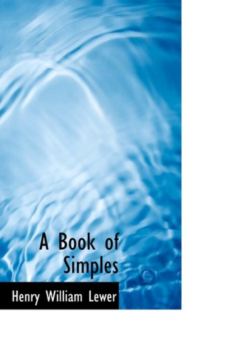 9780559222085: A Book of Simples