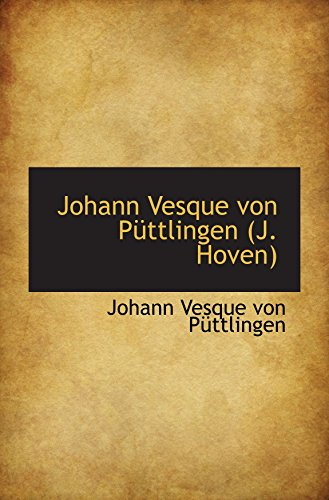 9780559223419: Johann Vesque von Püttlingen (J. Hoven)