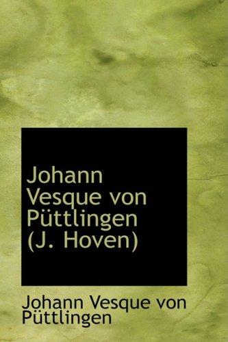 9780559223464: Johann Vesque von Puttlingen (J. Hoven)