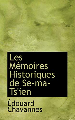 9780559224706: Les Memoires Historiques De Se-ma-ts'ien