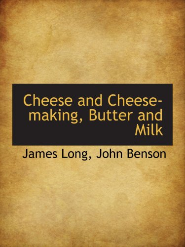 9780559226588: Cheese and Cheese-making, Butter and Milk