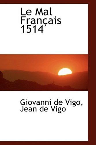 9780559227226: Le Mal Francais 1514