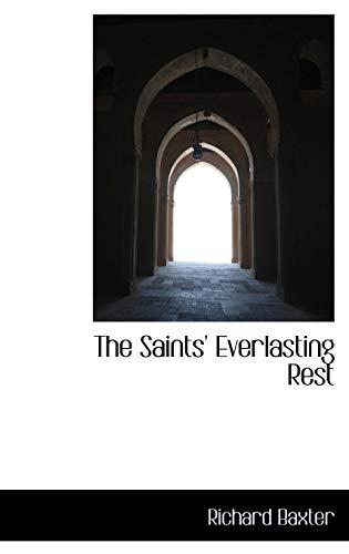 9780559227363: The Saints' Everlasting Rest