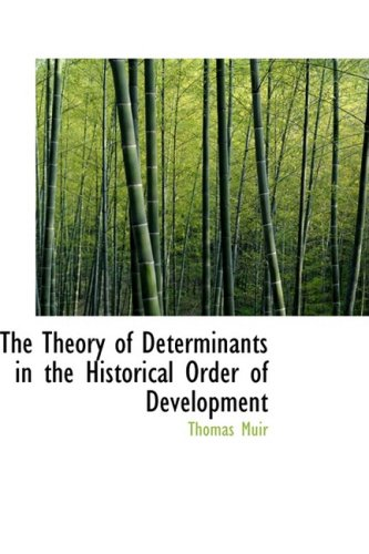 9780559228049: The Theory of Determinants in the Historical Order of Development