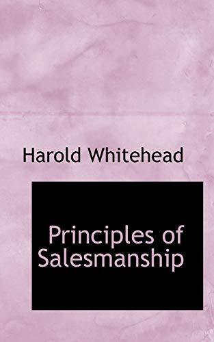 9780559230066: Principles of Salesmanship