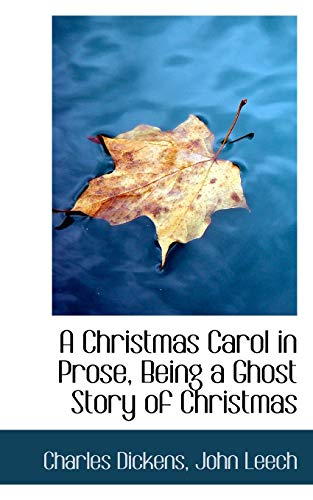 A Christmas Carol in Prose, Being a: John Leech Charles