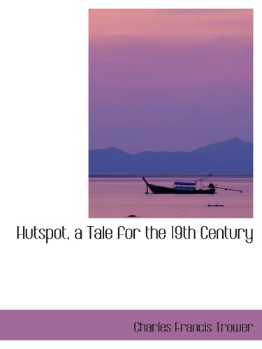 9780559232169: Hutspot, a Tale for the 19th Century