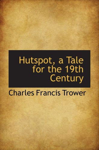 9780559232183: Hutspot, a Tale for the 19th Century