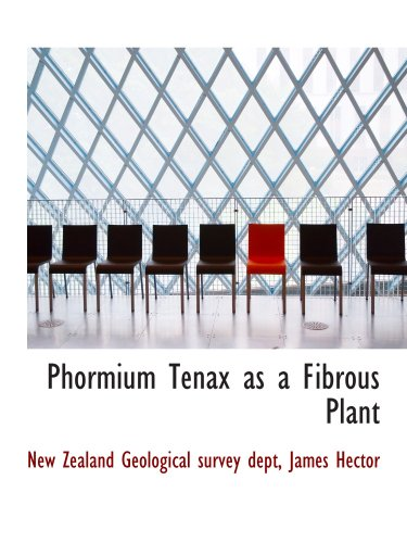 9780559234934: Phormium Tenax as a Fibrous Plant