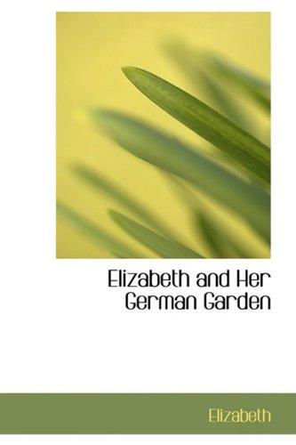 9780559235092: Elizabeth and Her German Garden
