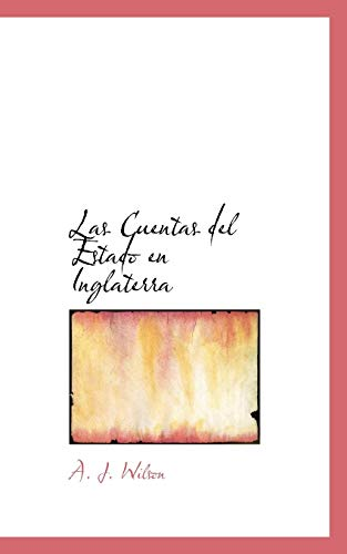 9780559235474: Las Cuentas del Estado en Inglaterra (Spanish Edition)