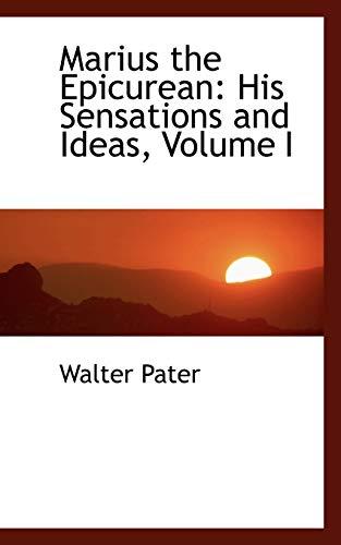 9780559237638: Marius the Epicurean: His Sensations and Ideas