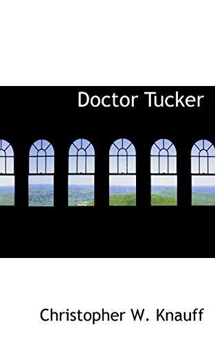 9780559239274: Doctor Tucker