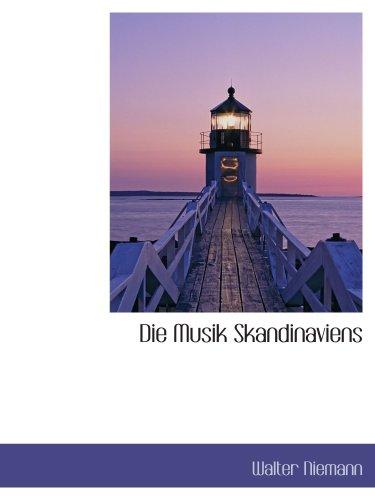 9780559239670: Die Musik Skandinaviens