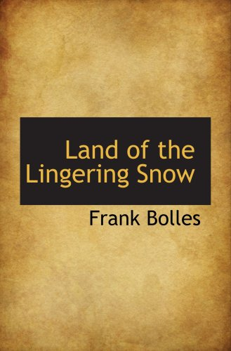 9780559240539: Land of the Lingering Snow