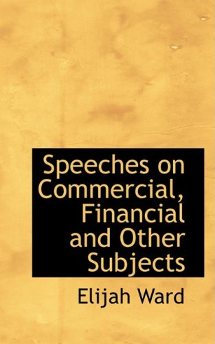9780559243110: Speeches on Commercial, Financial and Other Subjects