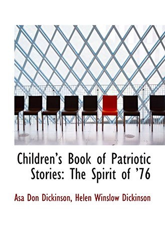 9780559248559: Childrens Book of Patriotic Stories: The Spirit of 76