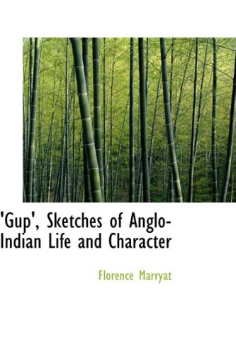 9780559251436: 'Gup', Sketches of Anglo-Indian Life and Character