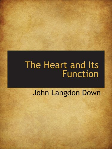 9780559255397: The Heart and Its Function