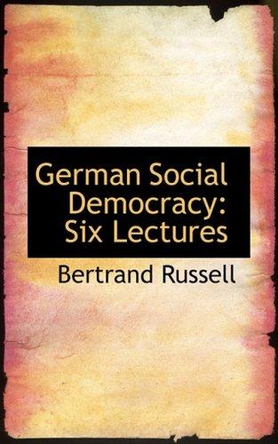 9780559255441: German Social Democracy: Six Lectures
