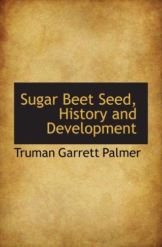 9780559256875: Sugar Beet Seed, History and Development