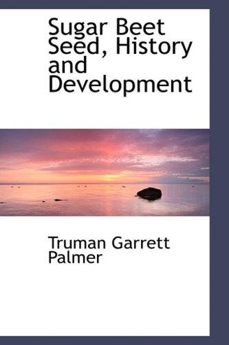 9780559256943: Sugar Beet Seed, History and Development