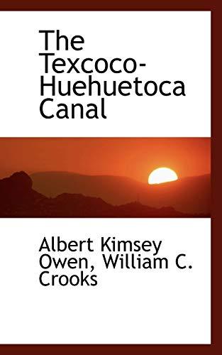 9780559262456: The Texcoco-Huehuetoca Canal