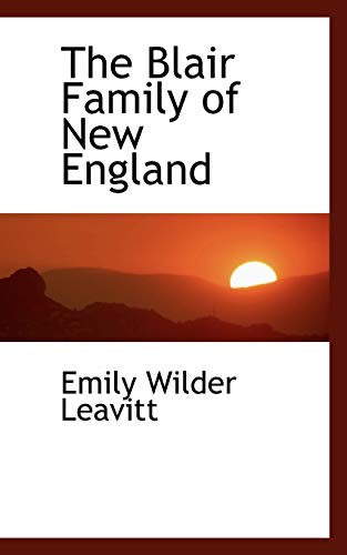 9780559262562: The Blair Family of New England