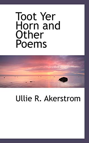 9780559262777: Toot Yer Horn and Other Poems