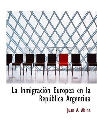 9780559264139: La Inmigración Europea en la República Argentina