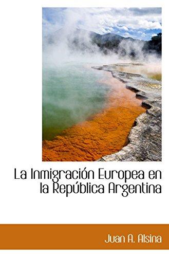 9780559264153: La Inmigración Europea en la República Argentina