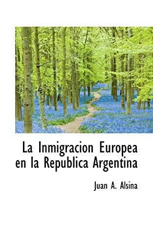 9780559264177: La Inmigracion Europea en la Republica Argentina
