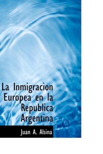 9780559264207: La Inmigracion Europea en la Republica Argentina