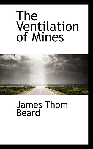 9780559264993: The Ventilation of Mines