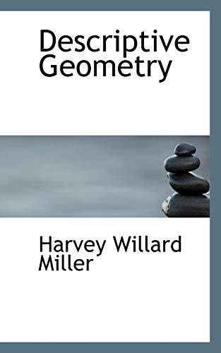 9780559274725: Descriptive Geometry