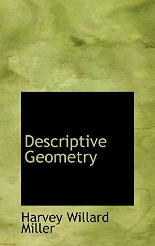 9780559274763: Descriptive Geometry